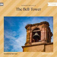 The Bell-Tower - Herman Melville