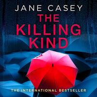 The Killing Kind - Jane Casey