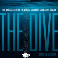 The Dive: The untold story of the world's deepest submarine rescue