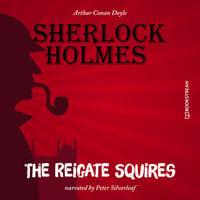 The Reigate Squires - Sir Arthur Conan Doyle