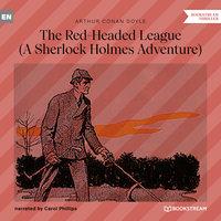 The Red-Headed League - A Sherlock Holmes Adventure - Sir Arthur Conan Doyle