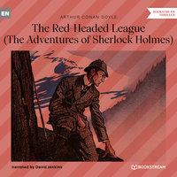 The Red-Headed League - The Adventures of Sherlock Holmes - Sir Arthur Conan Doyle