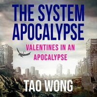 Valentines in an Apocalypse: A System Apocalypse short story