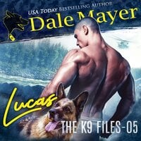 Lucas: Book 5 of The K9 Files - Dale Mayer