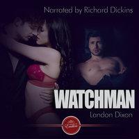 Watchman - Landon Dixon