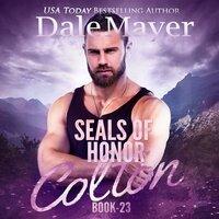 SEALs of Honor: Colton Book 23 - Dale Mayer