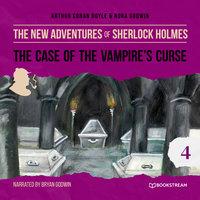 The Case of the Vampire's Curse - The New Adventures of Sherlock Holmes, Episode 4 - Sir Arthur Conan Doyle, Nora Godwin