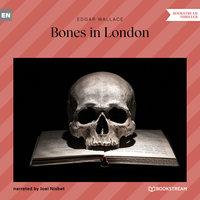 Bones in London - Edgar Wallace