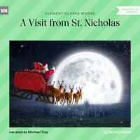 A Visit from St. Nicholas - Clement Clarke Moore