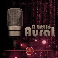 A Little Aural - Zak Jane Keir