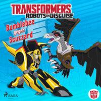 Transformers - Robots in Disguise: Bumblebee gegen Scuzzard - John Sazaklis