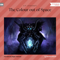 The Colour out of Space - H.P. Lovecraft