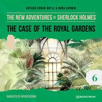 The Case of the Royal Gardens - The New Adventures of Sherlock Holmes, Episode 6 - Arthur Conan Doyle, Nora Godwin