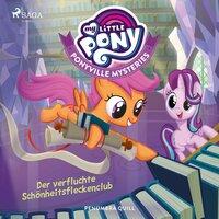 My Little Pony - Ponyville Mysteries: Der verfluchte Schönheitsfleckenclub - Penumbra Quill