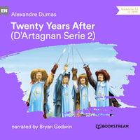 Twenty Years After - D'Artagnan Series, Vol. 2 - Alexandre Dumas