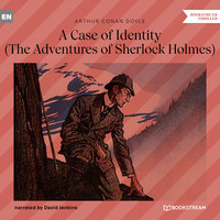 A Case of Identity - The Adventures of Sherlock Holmes - Arthur Conan Doyle