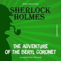 The Adventure of the Beryl Coronet - Arthur Conan Doyle