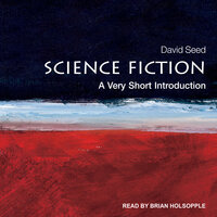 Science Fiction: A Very Short Introduction - David Seed