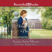 To Find Her Place - Susan Anne Mason