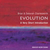 Evolution: A Very Short Introduction - Brian Charlesworth, Deborah Charlesworth