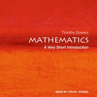 Mathematics: A Very Short Introduction - Timothy Gowers