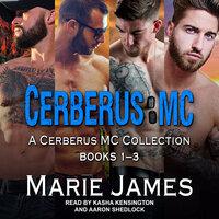 Cerberus MC Box Set 1 - Marie James