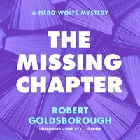 The Missing Chapter: A Nero Wolfe Mystery - Robert Goldsborough
