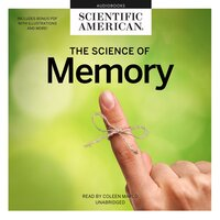 The Science of Memory - Scientific American