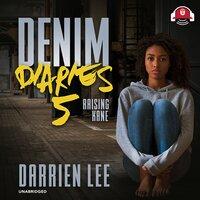 Denim Diaries 5: Raising Kane - Darrien Lee