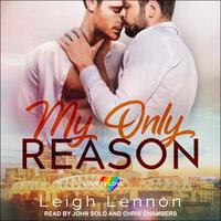 My Only Reason - Leigh Lennon