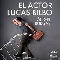 El actor Lucas Bilbo - Angel Burgas