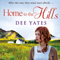 Home to the Hills - Dee Yates