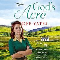 God's Acre - Dee Yates