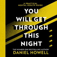 You Will Get Through This Night - Daniel Howell