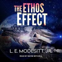 The Ethos Effect - L.E. Modesitt