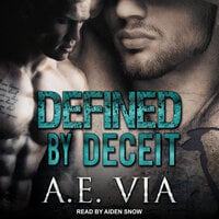 Defined by Deceit - A.E. Via