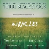 Miracles The Listener and The Gifted 2-in-1 - Terri Blackstock