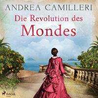 Die Revolution des Mondes - Andrea Camilleri
