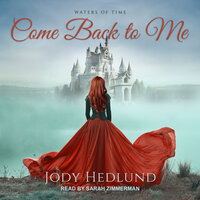 Come Back to Me - Jody Hedlund