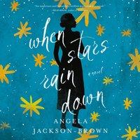 When Stars Rain Down - Angela Jackson-Brown