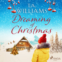 Dreaming of Christmas - T.A. Williams
