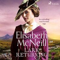 Lark Returning - Elisabeth McNeill