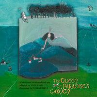 The Queen of Paradise's Garden - Andy Jones