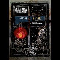 An Old Mans Winter Night - Tom Dawe