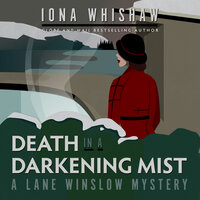 Death in a Darkening Mist - Iona Whishaw