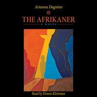 The Afrikaner - Arianna Dagnino