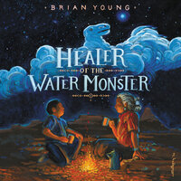 Healer of the Water Monster - Brian Young
