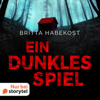 Ein dunkles Spiel - Britta Habekost