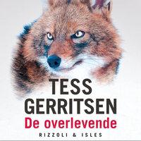 De overlevende - Tess Gerritsen