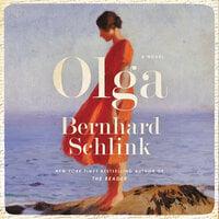 Olga: A Novel - Bernhard Schlink